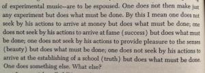 John Cage 'Silence', p. 68 (thanks, Carmen).